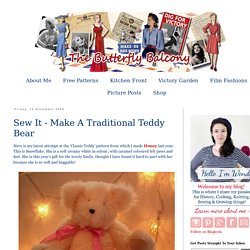 The Butterfly Balcony: Sew It - Make A Traditional Teddy Bear