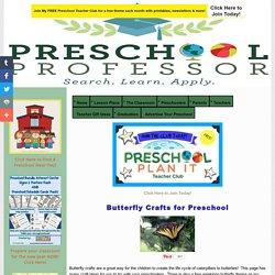 Butterfly Crafts for Preschool
