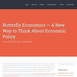 A New Way to Think About Economic Policy