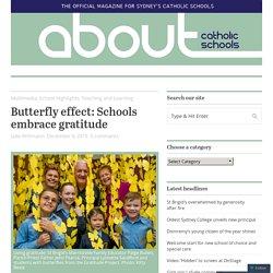 Butterfly effect: Schools embrace gratitude
