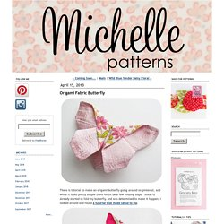 Origami Fabric Butterfly - {michellepatterns.com}