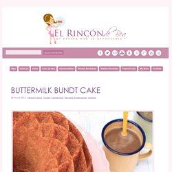 BUTTERMILK BUNDT CAKE - El Rincón de Bea El Rincón de Bea