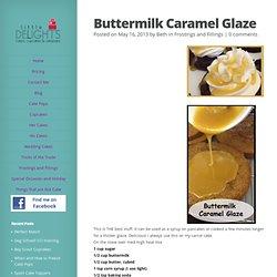 Buttermilk Caramel Glaze