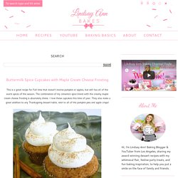 Buttermilk Spice Cupcakes with Maple Cream Cheese Frosting - Lindsay Ann Bakes