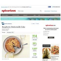 Raspberry Buttermilk Cake Recipe at Epicurious