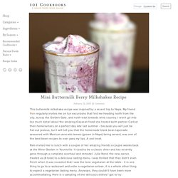Mini Buttermilk Berry Milkshakes Recipe