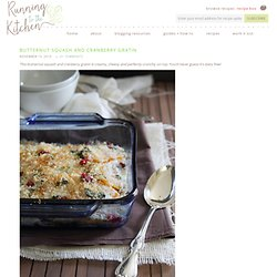 Butternut squash and cranberry gratin - Running to the Kitchen