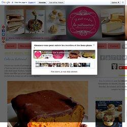 Cake au butternut : Il était une fois la pâtisserie