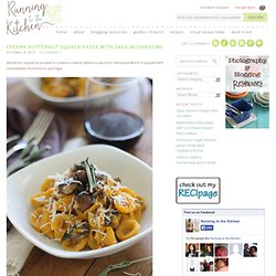Butternut squash pasta - Running to the Kitchen