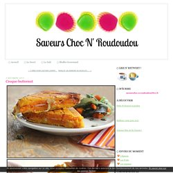 Croque-butternut - Saveurs Choc N' Roudoudou