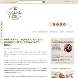 Paleo Butternut Squash, Kale & Ground Beef Breakfast Bowl