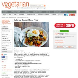 Butternut Squash Home Fries Recipe