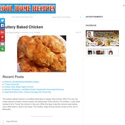 Buttery Baked Chicken - Page 2 of 2 - Cool Home Recipes