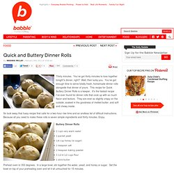 Quick and Buttery Dinner Rolls