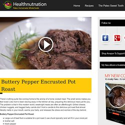Buttery Pepper Encrusted Pot Roast - HealthNut Nation