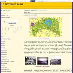 PARC DES BUTTES-CHAUMONT - LE PIETON DE PARIS