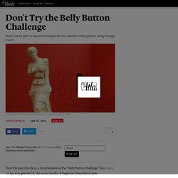 What Is the Belly Button Challenge? Something Bad? Yes