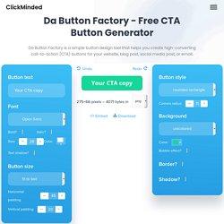 Da Button Factory - Free CTA Button Generator