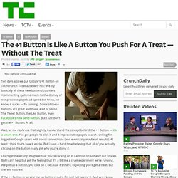 The +1 Button Is Like A Button You Push For A Treat — Without The Treat
