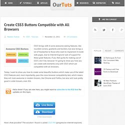 Create CSS3 Buttons Compatible with All Browsers - OurTuts.com