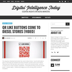 QR Like Buttons Come to Diesel Stores [Video