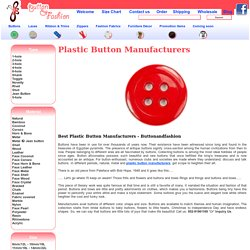 Know Buttons and Plastic Button Manufacturers More