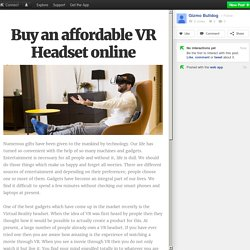 Buy an affordable VR Headset online