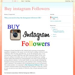 Buy instagram Followers: Why you need to buy the Instagram followers UK?