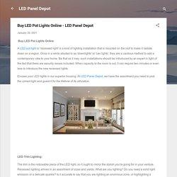 Buy LED Pot Lights Online - LED Panel Depot