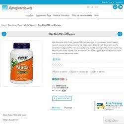 Raw Maca 750 mg Veg Capsules
