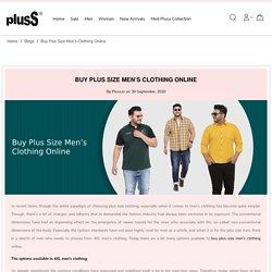 Buy Plus Size Men's Clothing Online