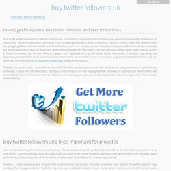 buy twitter followers uk - Buy Twitter Followers UK