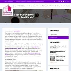 Know how cash buyer can avail benefits in real estate
