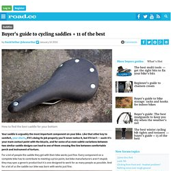 Buyer's guide to cycling saddles + 11 of the best