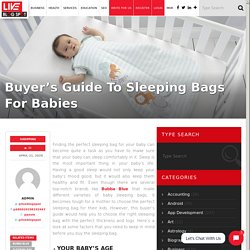 Buyer's Guide To Sleeping Bags For Babies