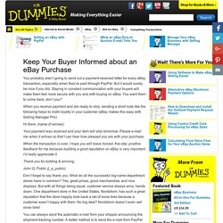Keep Your Buyer Informed about an eBay Purchase