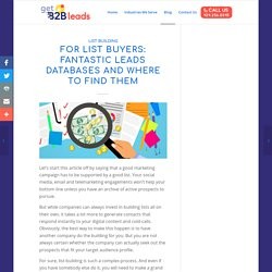 For List Buyers: Fantastic Leads Databases and Where to Find Them