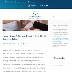 Home Buyers! Are You Leaving Real Good Deals on Table?