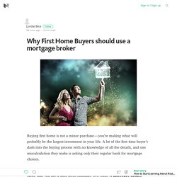Why First Home Buyers should use a mortgage broker