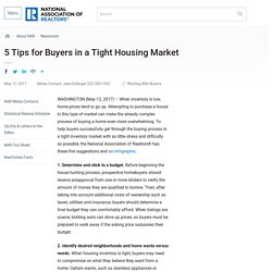 5 Tips for Buyers in a Tight Housing Market