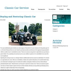 Buying and Restoring Classic Car