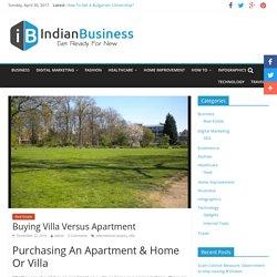 Buying Villa Versus Apartment - Indian Business