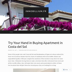 Try Your Hand in Buying Apartment in Costa del Sol