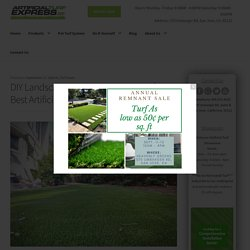 Buying Guide to the Best Artificial Turf for DIY Installers