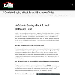 Guide to Buying Back to Wall Toilet in Australia - Casa Bathroomware