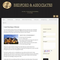 I am buying a House - Bedford & Associates