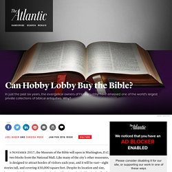 Why Is Hobby Lobby Buying Biblical Artifacts?