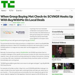 When Group Buying Met Check-In: SCVNGR Hooks Up With BuyWithMe On Local Deals