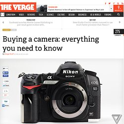 Buying a camera: everything you need to know
