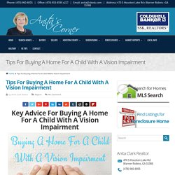 Tips For Buying A Home For A Child With A Vision Impairment